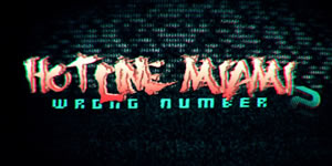 GC13 – Hotline Miami 2 : Wrong Number