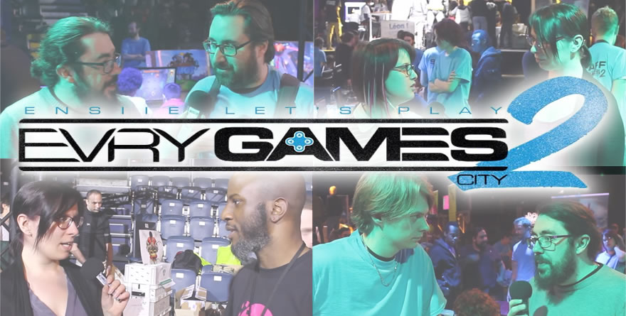 Les Interviews du Evry Games City #2