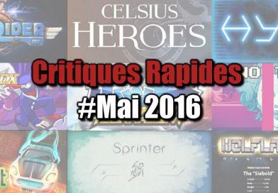 Rapides Critiques #Mai 2016