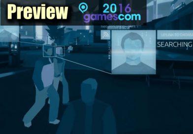 Gamescom 2016 : Preview – Orwell
