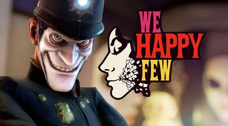 We Happy Few – [25 minutes pour convaincre]