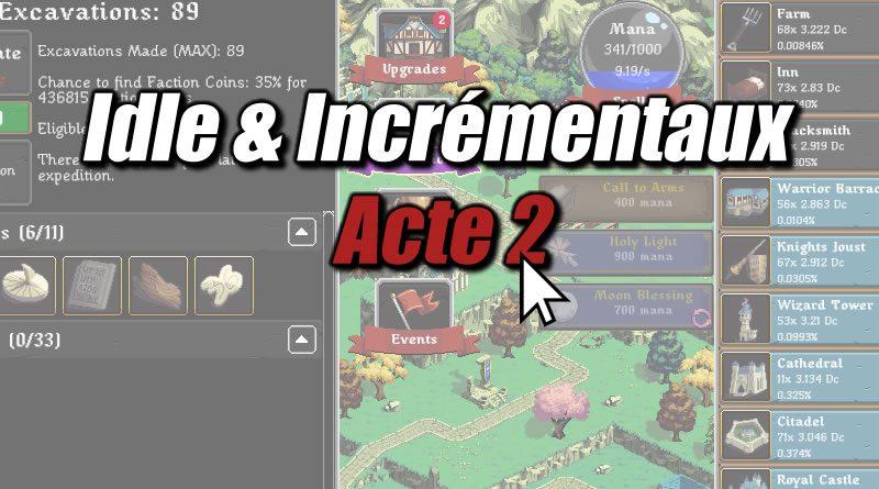 Idle & Incrémentaux : Acte 2
