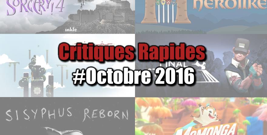 Rapides Critiques #Octobre 2016