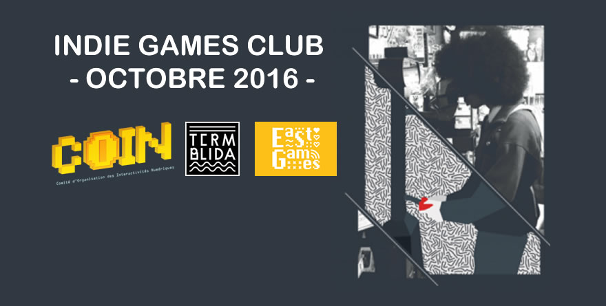 Indie Games Club - En soirée, c'est jeux indés !