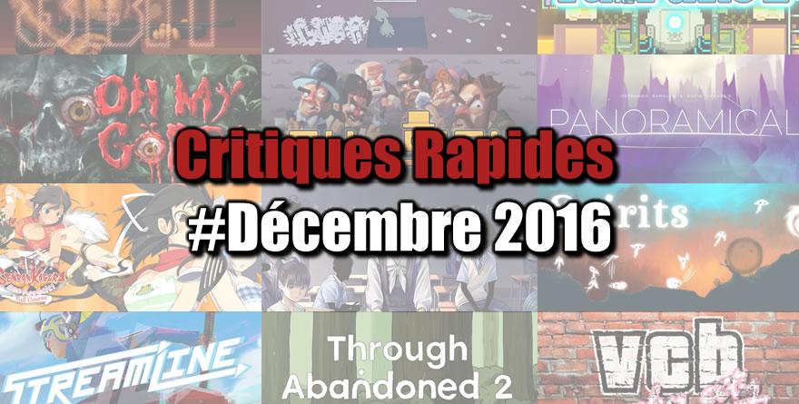 Rapides Critiques #Décembre 2016