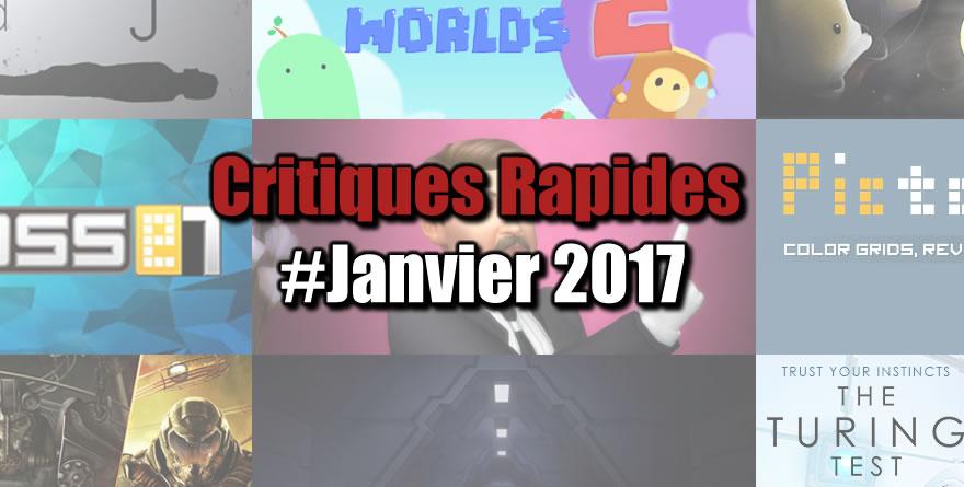Rapides Critiques #Janvier 2017
