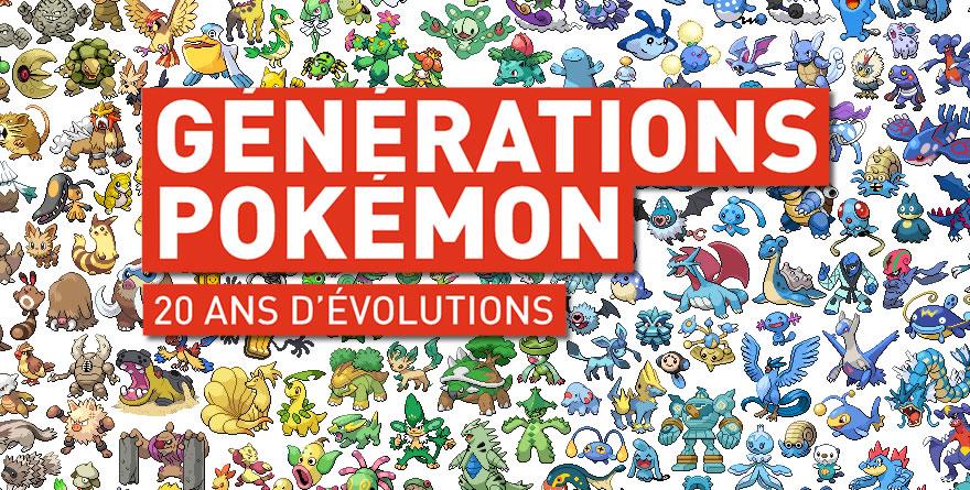 Générations Pokémon: 20 ans d'évolutions