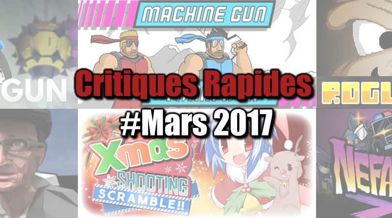Rapides Critiques #Mars 2017