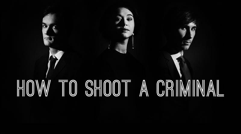How to shoot a criminal