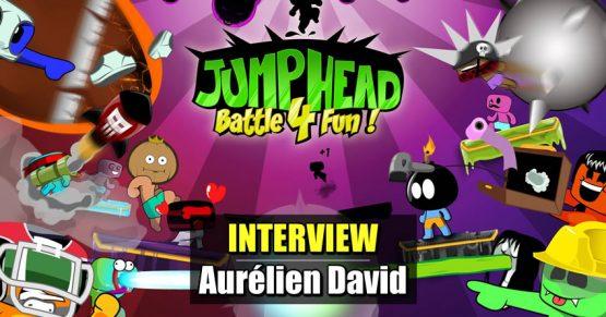 Interview : Aurélien David (JumpHead: Battle4Fun)