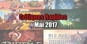 Rapides Critiques #Mai 2017