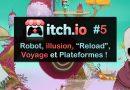 """Itch.io #5 – Robot, Illusion, """"Reload !"""", Voyages et Plateformes"""