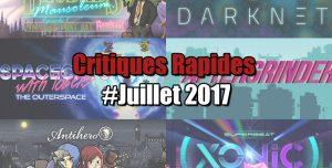 Rapides Critiques #Juillet 2017