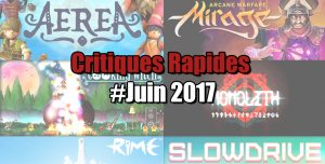 Rapides Critiques #Juin 2017