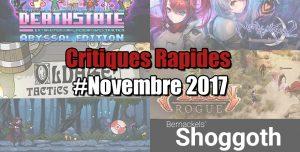 Rapides Critiques #Novembre 2017