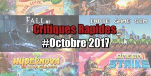 Rapides Critiques #Octobre 2017