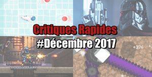 Rapides Critiques #Décembre 2017