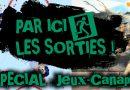 """PAR ICI LES SORTIES ! – Épisode #4 – Spécial """"Jeux-Canapé"""""""