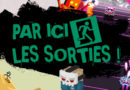 PAR ICI LES SORTIES ! – Épisode #5