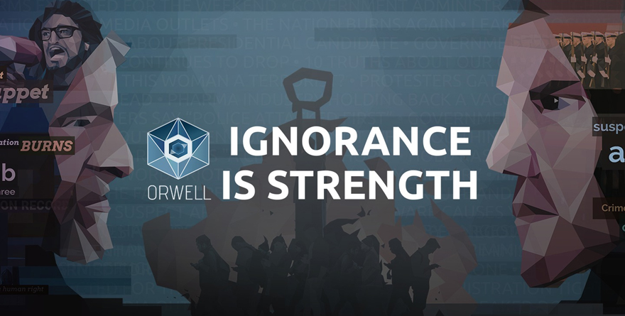 Orwell – Ignorance is Strength